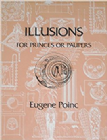 Illusions for Prince and Paupers